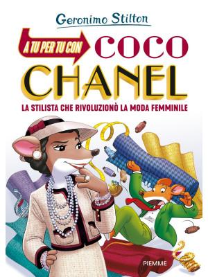 A tu per tu con Coco Chanel. La stilista che rivoluzionò la moda femminile