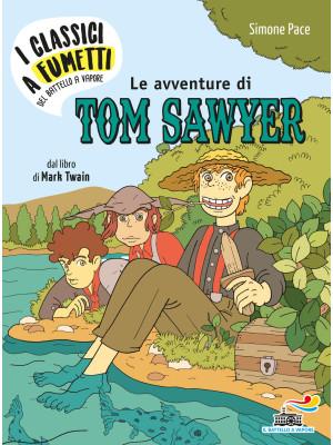 Le avventure di Tow Sawyer di Mark Twain