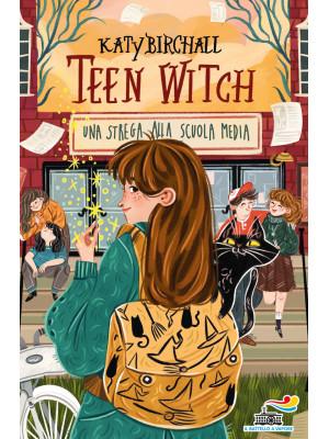 Teen Witch. Una strega alla scuola media