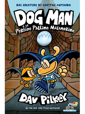 Dog Man e le perfide palline malandrine
