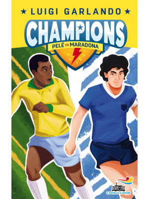 Pelè vs Maradona. Champions