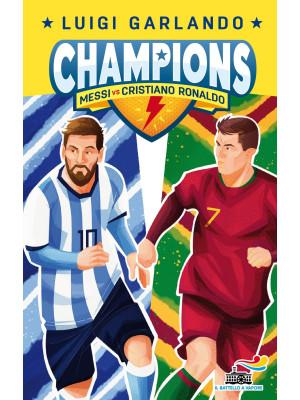 Messi vs Cristiano Ronaldo. Champions