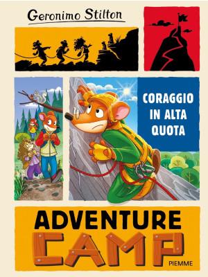 Coraggio in alta quota. Adventure camp