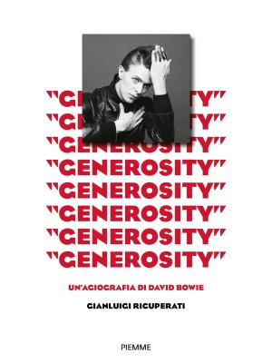 «Generosity». Un'agiografia di David Bowie