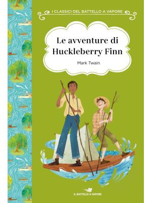 Le avventure di Huckleberry Finn. Ediz. ad alta leggibilità