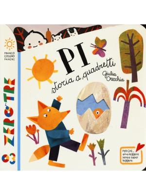 Pi. Storia a quadretti. Ediz. illustrata