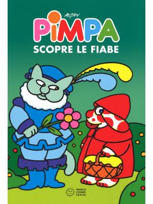 Pimpa scopre le fiabe. Ediz. illustrata