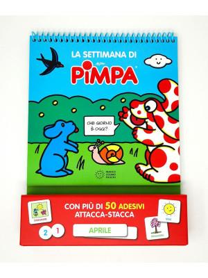 La settimana di Pimpa. Ediz. a colori. Ediz. a spirale. Con Adesivi