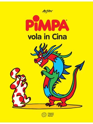 Pimpa vola in Cina. Ediz. illustrata