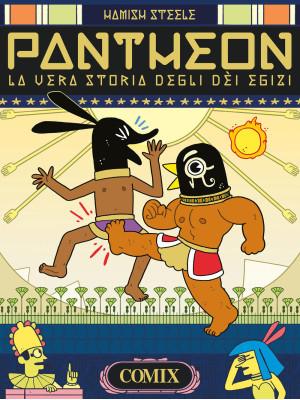 Pantheon. La vera storia degli dei egizi