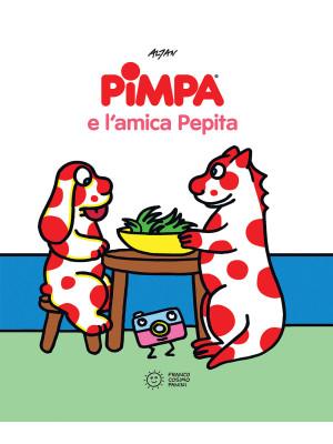 Pimpa e l'amica Pepita. Ediz. a colori