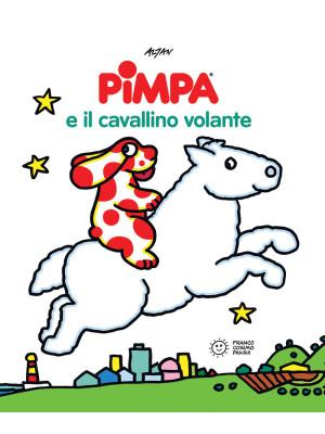 Pimpa e il cavallino volante. Ediz. a colori
