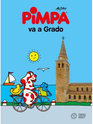 Pimpa va a Grado. Ediz. illustrata. Con Adesivi