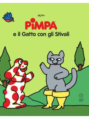 Pimpa e il gatto con gli stivali. Le fiabe di Pimpa. Ediz. illustrata