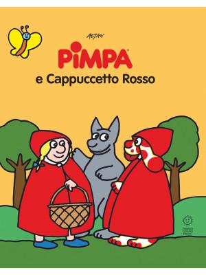 Pimpa e Cappuccetto Rosso. Le fiabe di Pimpa. Ediz. illustrata