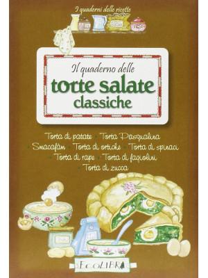 Il quaderno delle torte salate classiche