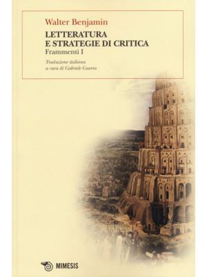 Letteratura e strategie di critica. Frammenti I