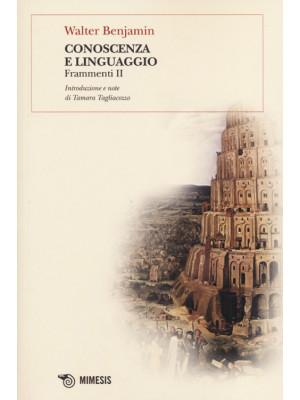 Conoscenza e linguaggio. Frammenti II
