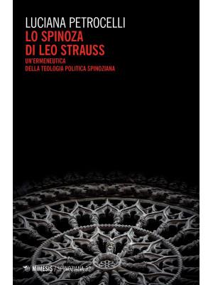 Lo Spinoza di Leo Strauss. Un'ermeneutica della teologia politica spinoziana