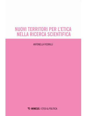 Nuovi territori per l'etica nella ricerca scientifica
