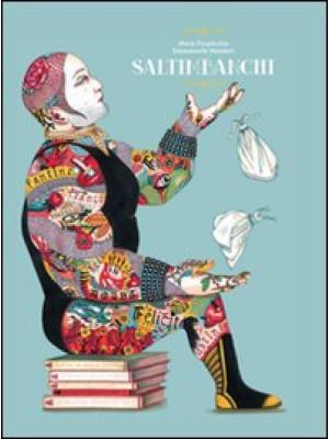 Saltimbanchi. Ediz. illustrata