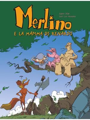 Merlino e la mamma di Renardo