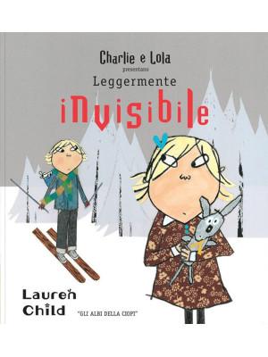 Charlie e Lola presentano Leggermente invisibile