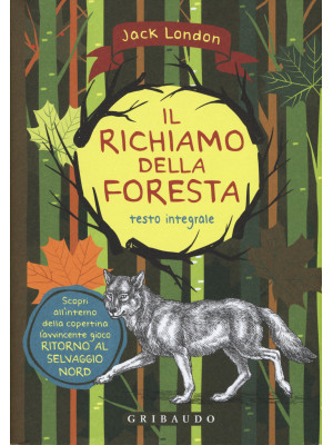 Il richiamo della foresta. Ediz. integrale. Con Poster