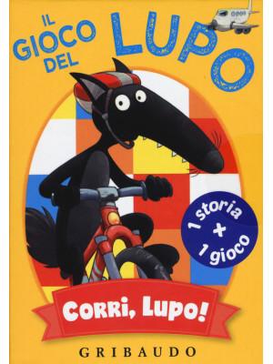Corri lupo! Il gioco del Lupo. Amico lupo. Ediz. a colori. Con 45 Carte