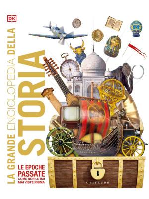 La grande enciclopedia della storia. Ediz. a colori