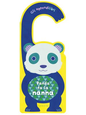 Panda fa la nanna. Gli appendilibri. Ediz. a colori