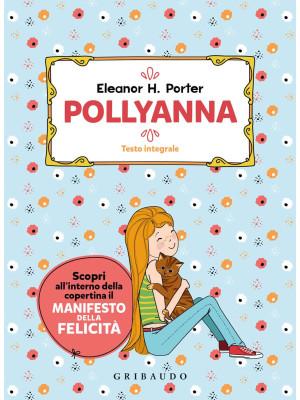 Pollyanna. Ediz. integrale