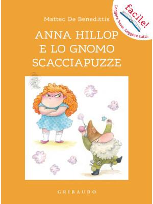 Anna Hillop e lo gnomo scacciapuzze