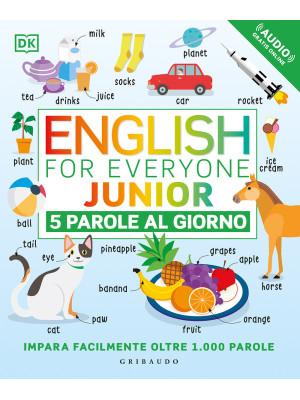 English for everyone junior. 5 parole al giorno. Con File audio per il download