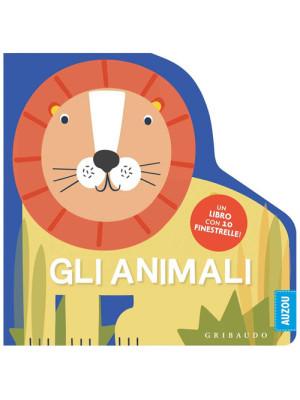 Gli animali. Un libro con 10 finestrelle! Ediz. a colori