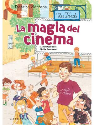 La magia del cinema. Via dei Tanti