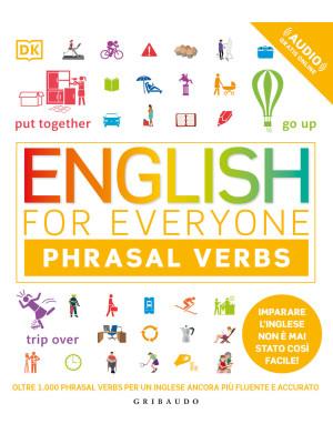 English for everyone. Phrasal verbs. Con File audio per il download