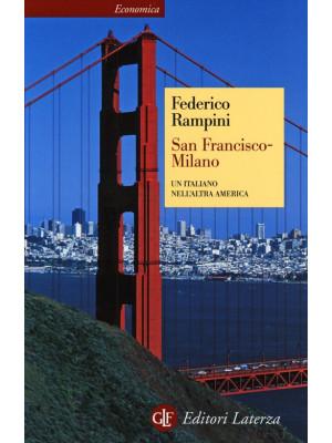 San Francisco-Milano. Un italiano nell'altra America
