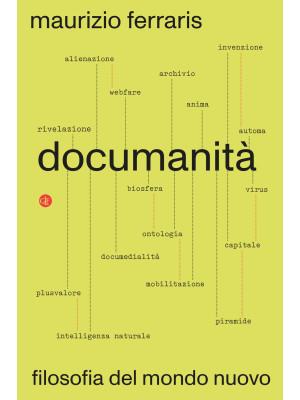 Documanità. Filosofia del mondo nuovo