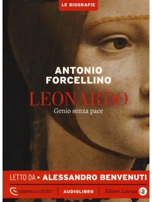 Leonardo. Genio senza pace letto da Alessandro Benvenuti. Audiolibro. CD Audio formato MP3
