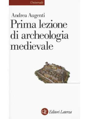 Prima lezione di archeologia medievale