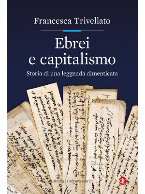 Ebrei e capitalismo. Storia di una leggenda dimenticata