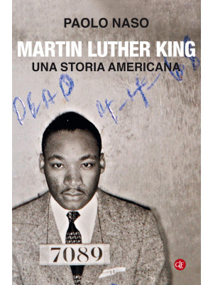 Martin Luther King. Una storia americana