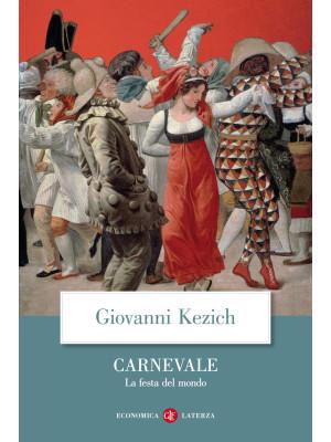 Carnevale. La festa del mondo
