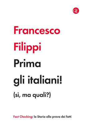 Prima gli italiani! (sì, ma quali?)