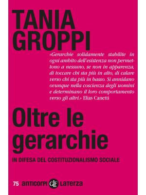 Oltre le gerarchie. In difesa del costituzionalismo sociale