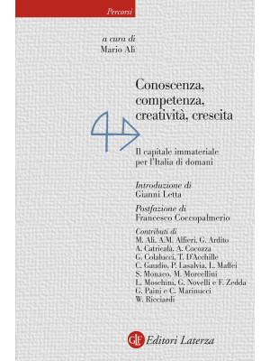 Conoscenza, competenza, creatività, crescita. Il capitale immateriale per l'Italia di domani