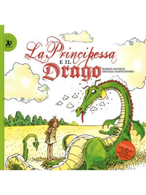 La principessa e il drago. Ediz. illustrata