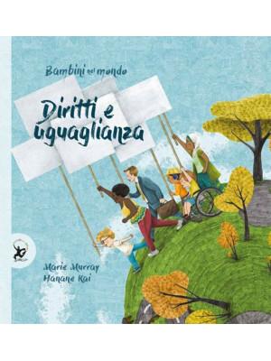 Diritti e uguaglianza. Bambini nel mondo