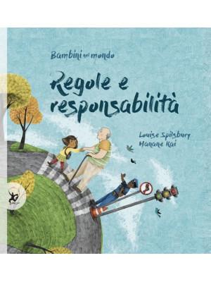 Regole e responsabilità. Bambini nel mondo
